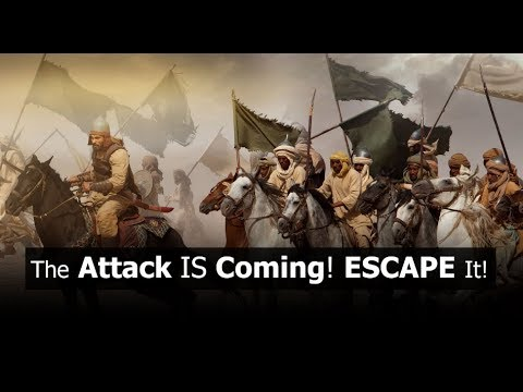 The Attack IS Coming! ESCAPE It! (share)