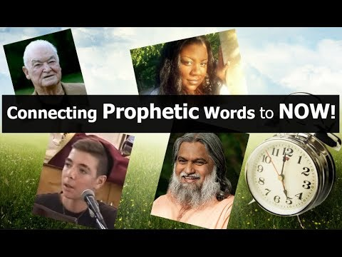 Connecting Prophetic Words to NOW!