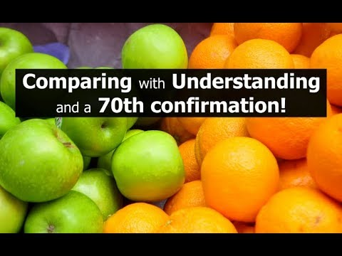 Comparing with Understanding and a 70th Confirmation!