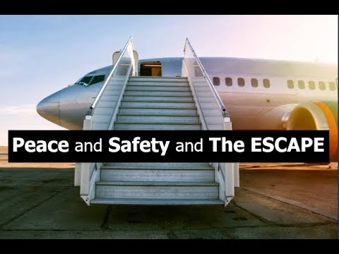 Peace and Safety and The ESCAPE.