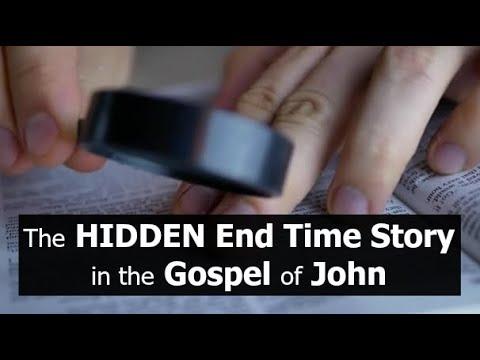 The HIDDEN End Time Story in the Gospel of John