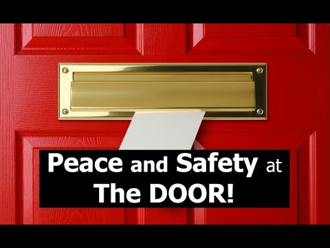 Peace and Safety at The DOOR!
