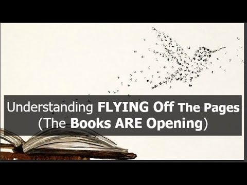 Understanding FLYING OFF THE PAGES (The Books ARE Opening)