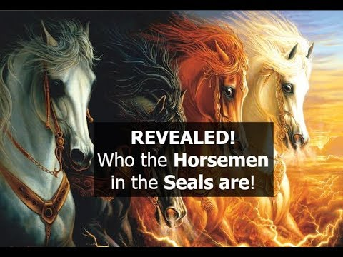 REVEALED, Who the 4 Horsemen in the Seals are!