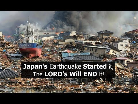 Japan's Earthquake Started it, The LORD's Earthquake WILL END it!