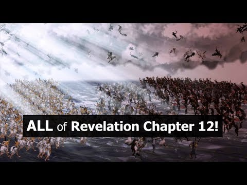 ALL of Revelation Chapter 12!