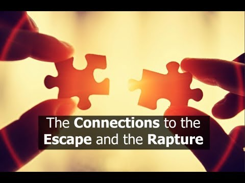 The Connections to the Escape and the Rapture