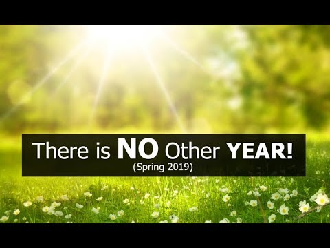 There is NO Other YEAR! (Spring 2019)