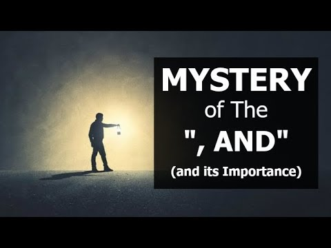 MYSTERY of the  COMMA AND (and its importance)