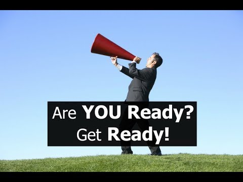 Are YOU Ready? Get Ready!