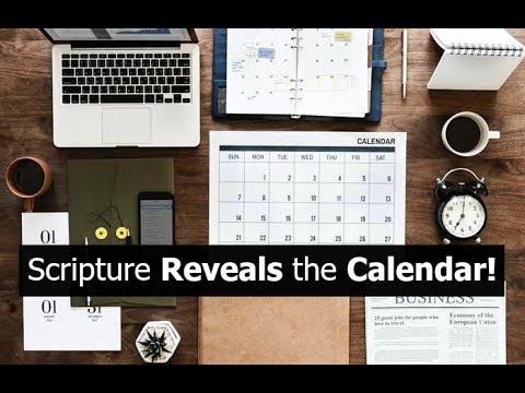 Scripture Reveals the Calendar! (and it's now)