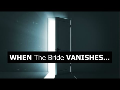 WHEN The Bride VANISHES...