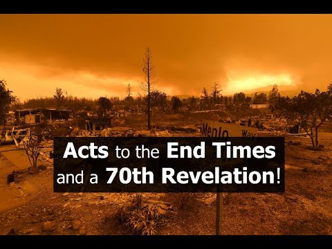 Acts to the End Times and a 70th Revelation!