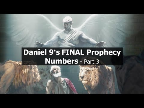 Daniel 9's FINAL Prophecy Numbers - Part 3