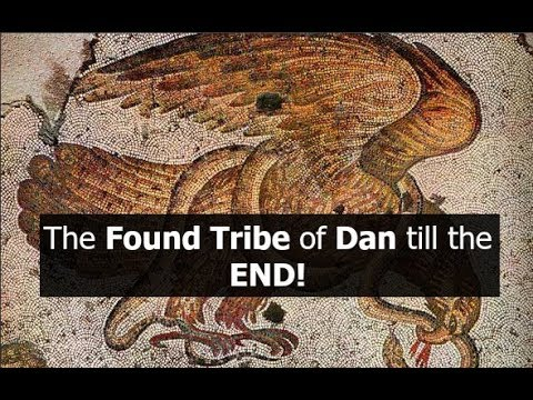 The Found Tribe of Dan till the END!