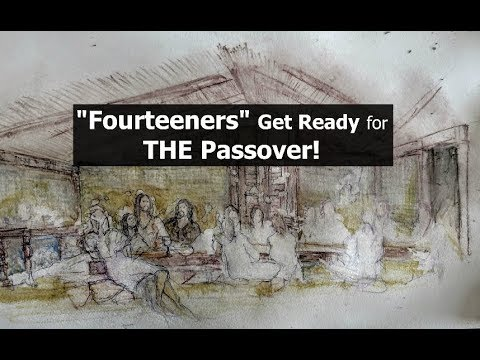 Fourteeners Get Ready for, THE Passover!