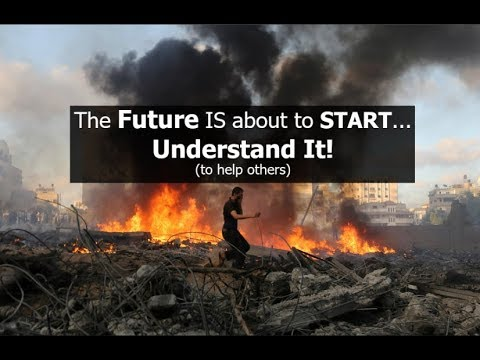 The Future IS about to START...Understand It!